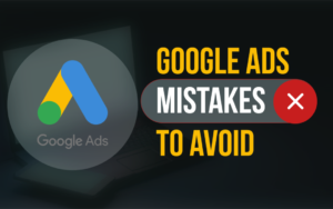 Google ads mistakes to avoid banner
